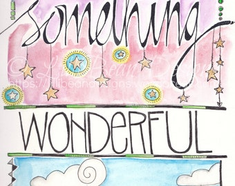 SOMETHING wonderful: an ORIGINAL word art by LilliBean Designs water color painting inspirational quotes to live by FREE world shipping