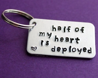 Deployed Keychain, Half my Heart is Deployed Key Chain, Military Wives Army Wife Navy Marines Air Force, Deployment Jewelry for Girlfriend