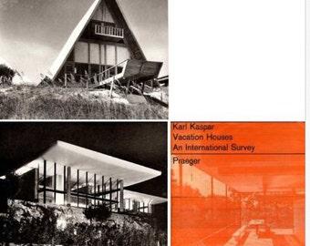 1967 Vacation Houses An International Survey Karl Kaspar MID CENTURY modern architecture design book