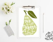 INSTANT DOWNLOAD, Pear Art, Philippians Scripture, God Will Supply All Your Needs, Printable, No. 557