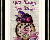 Alice in Wonderland Cheshire Cat, It's Always Tea time - vintage book page print on a page from a late 1800s Dictionary Buy 3 get 1 FREE