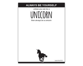 Always Be Yourself Unless You Can Be A Unicorn Funny Shopping List Notepad Grocery Note Pad Checklist