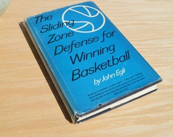 The Sliding Zone Defense for Winning Basketball by John Egli, Penn State Coach, Basketball Coaching