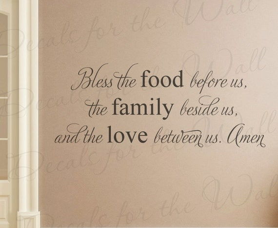 Bless Food Before Us Family Beside Us Love Between Us Amen