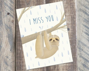I Miss You Card - Sloth Card - 4.25 x 5.5 card - Printable PDF