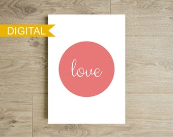 Minimalist wall art printable - Pink circle with the word LOVE - Inspiring print - Instant download
