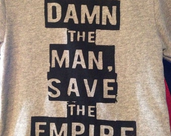 Empire records damn the man save the empire adult tee