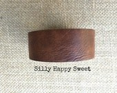 Customize This Thin Brown Leather Cuff - Brown Leather Bracelet Cuff - I'll Handstamp with Inspirational Phrase You Choose #57