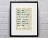 Progress Is Impossible Without Change / George Bernard Shaw - Inspirational Quote Dictionary Page Book Art Print - DPQU207