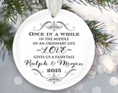 Newlywed Personalized Christmas Ornament Engagement Gift Just Married Christmas Gift Once in a while Love gives us a fairytale OR285