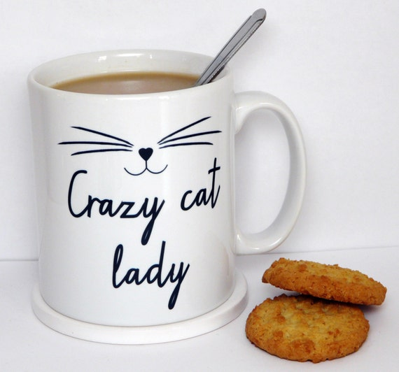 Crazy Cat Lady Mug, Kitten Mug, Cat Face, Statement Mug, Inspirational Quote, Coffee Cup, Happy Mug, UK