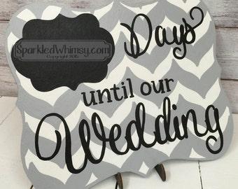 Days Until Our Wedding Chevron Countdown Chalkboard Sign