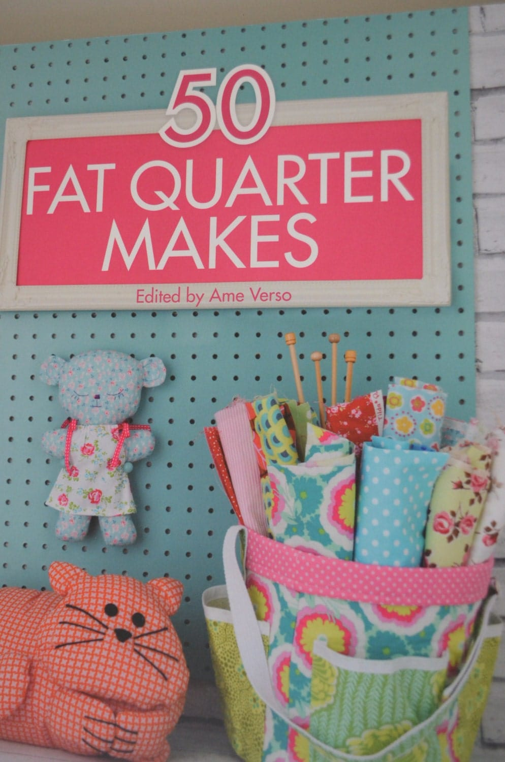 50 Fat Quarter Makes Fifty Sewing Projects Made Using Fat