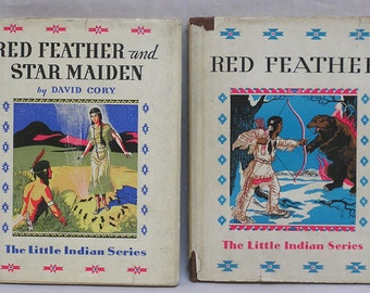 Two Little Indian Series Books Red Feather and Star Maiden and Red Feather / Two Books by David Corey / Native American Illustrations