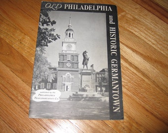 OLD PHILADELPHIA AND Historic Germantown Booklet Published By Philadelphia Transportation Co. Softcover Booklet