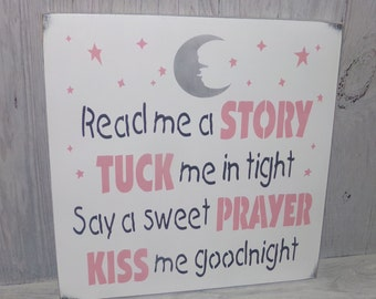 Read Me A Story Tuck Me In Tight Say A Sweet Prayer Kiss Me Goodnight, Pink Grey Nursery Decor, Nursery Wall Art, Girls Nursery Decor