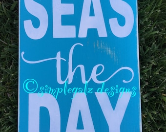 Seas The Day, Hand Painted Wood Sign, Home Decor, Beachy Theme, Cottage Chic, Shabby