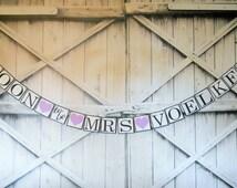 BRIDAL SHOWER BANNER Soon to Be Mrs. Banner Choose Your Colors Wedding Banner, Engagement Banner