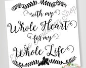 With My Whole Heart // Tracing // Cutout // Cameo // DIY // SVG Download