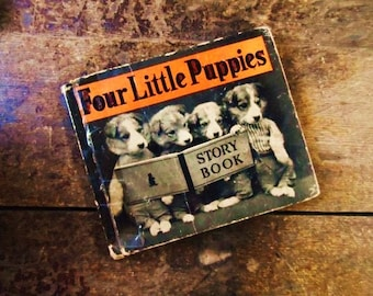 1937 Four Little Puppies- Photos by Harry Whittier Frees- Hard Back Children's Book- Rand McNally- Made in U.S.A.- Old Children's Reader