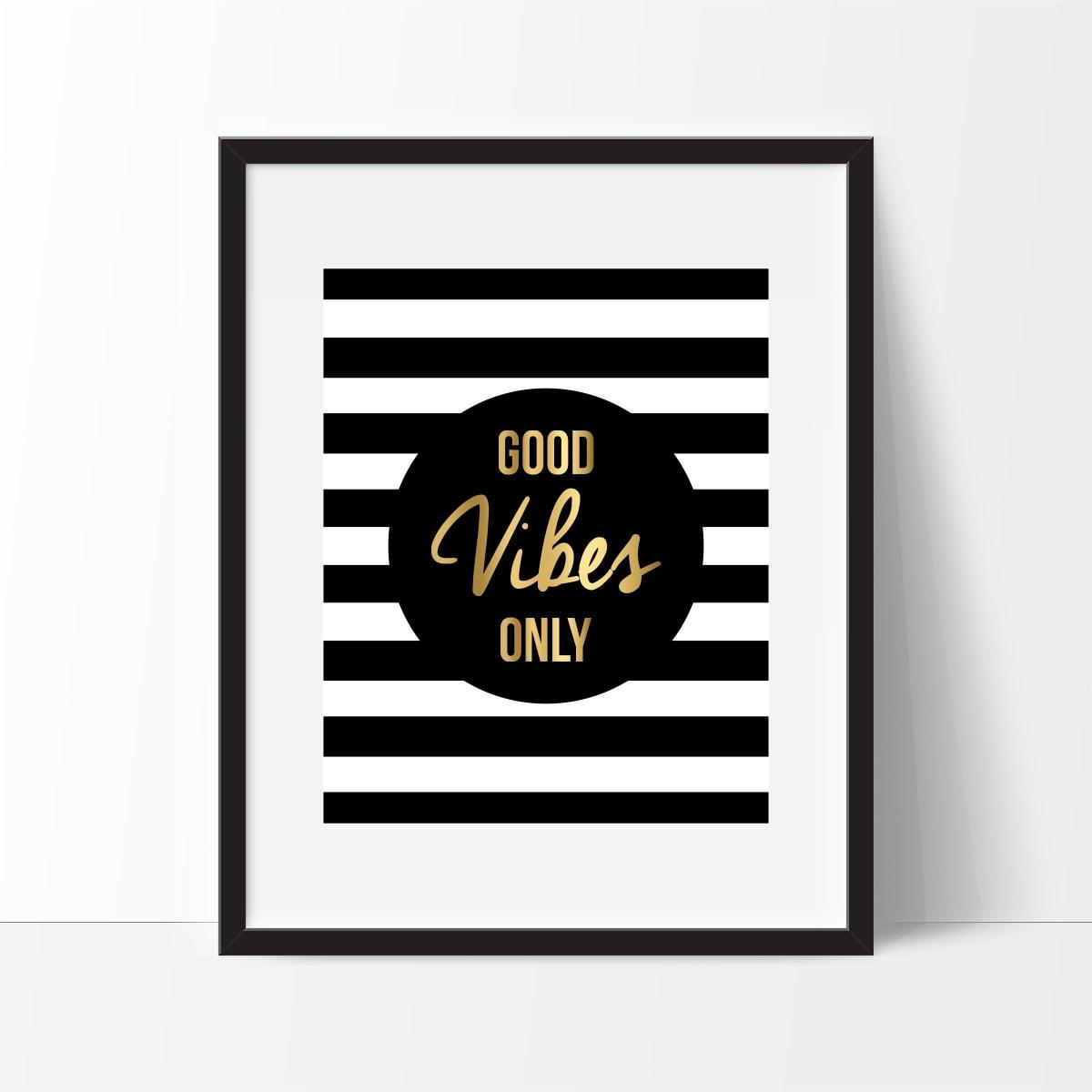 Good Vibes Only Art Print Gold Office Decor Gold Art 5x7