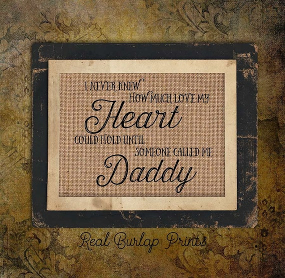 Someone Called me Daddy| For Dad | Father's Day | Burlap Print |  Burlap Print | Personalized | #0115