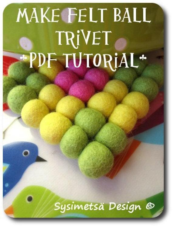how to make felt ball trivet pdf tutorial felt ball pot. Black Bedroom Furniture Sets. Home Design Ideas
