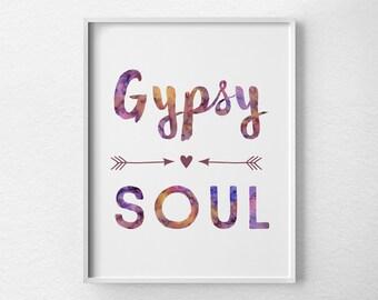 Gypsy Soul Print, Gypsy Decor, Gypsy Poster, Boho Decor, Bohemian Art, Bohemian Decor, Dorm Decor, Boho Apartment, College Apartment, 0380
