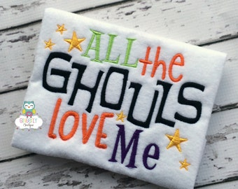 All the Ghouls Love Me Halloween Shirt or Bodysuit, Halloween Shirt, Boy Halloween, Trick or Treat, Halloween