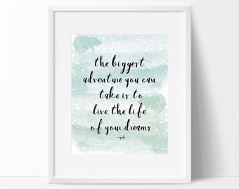 Printable Oprah Quote, Motivational, Live the Life of Your Dreams, Green and Blue Watercolor Typography Poster, Quote Wall Print, Home Decor