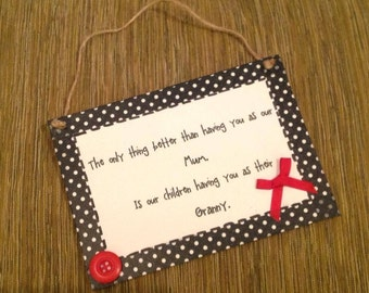 Mum/granny sign plaque gift