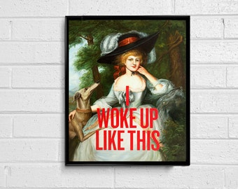 I Woke Up Like This Digital File (Painting with Letters to Beyonce's Flawless song) Printable Wall Art / Victorian Painting
