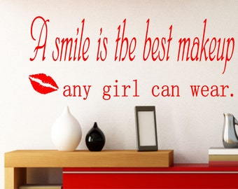 A Smile Is The Best Makeup Any Girl Can Wear   Wall Art Stickers.
