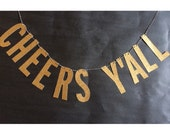 CHEERS Y'ALL banner, bachelorette party decorations, bachelorette party, bridal shower decorations, cheers banner, wedding decor