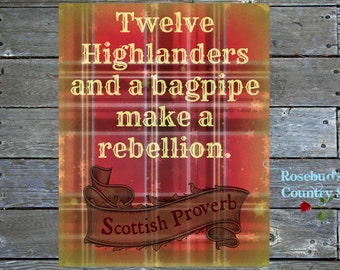 Printable Quote, Scottish Proverb, Made in the Highlands, Red Tartan, Instant Download