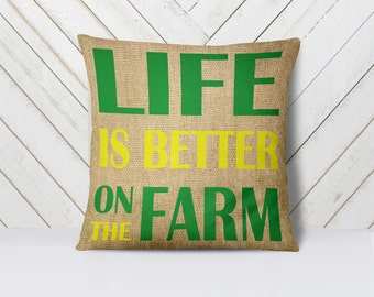 """John Deere Pillow 18x18"""" Double Sided - Life is Better on the Farm - Farming is a Way of Life"""