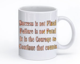 Success is not final..Winston Churchill quote gift mug