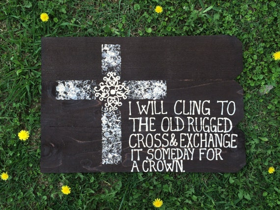 Items Similar To Hand Painted Wooden Sign: The Old Rugged Cross On Etsy