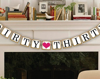 Dirty 30 Happy Birthday Banner - Dirty Thirty Photo Prop - Happy Birthday Sign - Party Garland