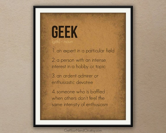 Geek Definition Poster Wall Art Print Available As