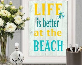 Beach quote print Life is better at the beach Turquoise yellow Aqua beach decor Beach sign Beach wall art Printable Beach house decor Sea
