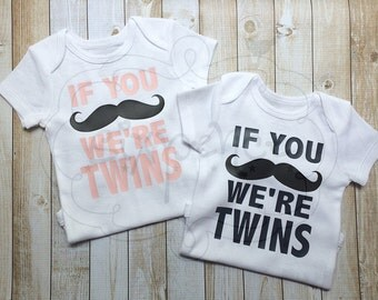 If You Mustache We're Twins - Custom Shirt OR Bodysuit. By Sixpence .