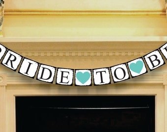 BRIDE-TO-BE Banner, Bridal Shower Decoration, Rustic Wedding Garland, Photo Prop