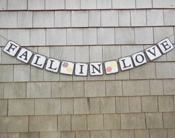 Fall in Love Banner, Fall Bridal Shower Decor, Fall In Love Garland, Fall Wedding Decor, Photo Prop, Engagement Banner, Rustic Country
