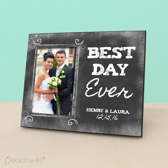 Personalized Wedding Frame Best Day Ever Anniversary Gift