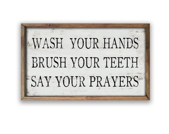 Bathroom rules sign Wash your hands brush your teeth say your prayers Children's bathroom decor Restroom decor Kid's bathroom decor