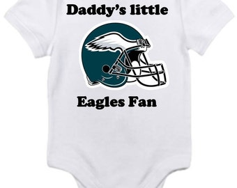 ON SALE Eagles Daddys little fan Shirt  onesie you pick size newborn / 0-3 / 3-9 / 12 / 18 / 24 month months