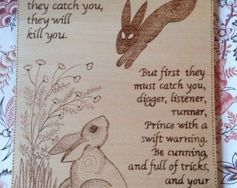Watership Down Quote, wood burning on maple veneered board, home decor, pyrography, wall hanging
