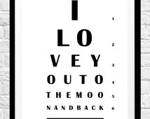 I Love You To The Moon and Back- Romantic Quote, Eye Chart Print, Minimalist Poster- Original Wall Art, Home Decor, Gift Idea