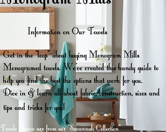 BUYING Our TOWELS GUIDE from Monogram Mills - Information & Tips!!  Free!